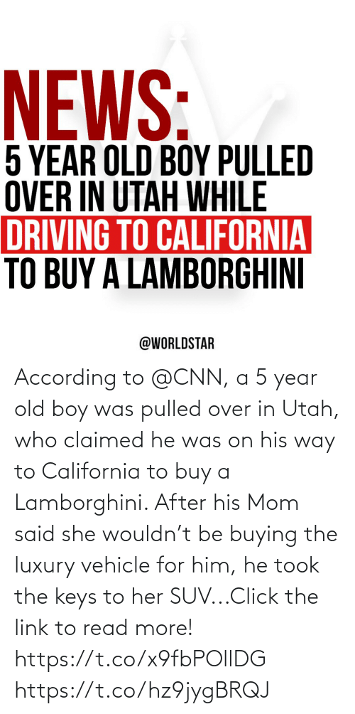 Buying: According to @CNN, a 5 year old boy was pulled over in Utah, who claimed he was on his way to California to buy a Lamborghini. After his Mom said she wouldn't be buying the luxury vehicle for him, he took the keys to her SUV...Click the link to read more! https://t.co/x9fbPOllDG https://t.co/hz9jygBRQJ
