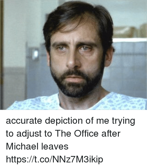 The Office, Michael, and Office: accurate depiction of me trying to adjust to The Office after Michael leaves https://t.co/NNz7M3ikip
