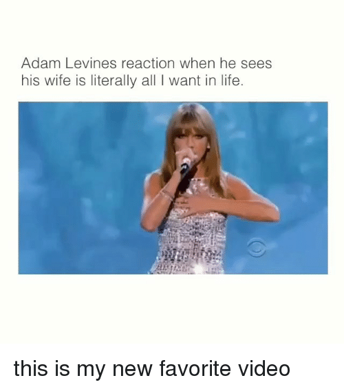 Life, Videos, and Adam Levine: Adam Levines reaction when he sees  his wife is literally all I want in life. this is my new favorite video