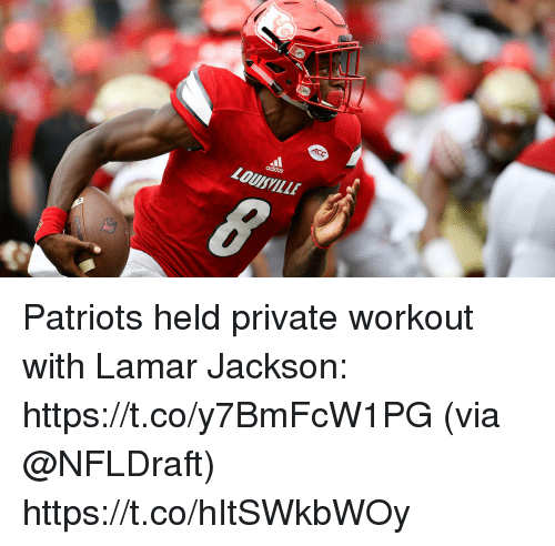 Adidas, Memes, and Patriotic: adidas  LOUSVILLE Patriots held private workout with Lamar Jackson: https://t.co/y7BmFcW1PG (via @NFLDraft) https://t.co/hItSWkbWOy