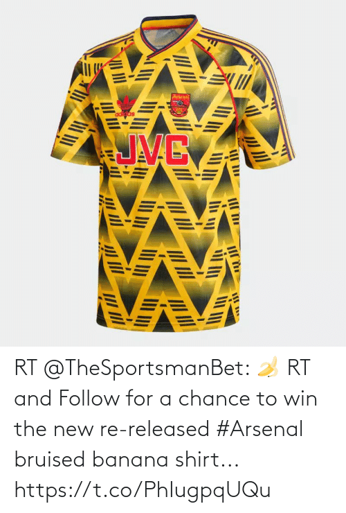 Adidas, Arsenal, and Memes: adidas RT @TheSportsmanBet: 🍌 RT and Follow for a chance to win the new re-released #Arsenal bruised banana shirt... https://t.co/PhIugpqUQu