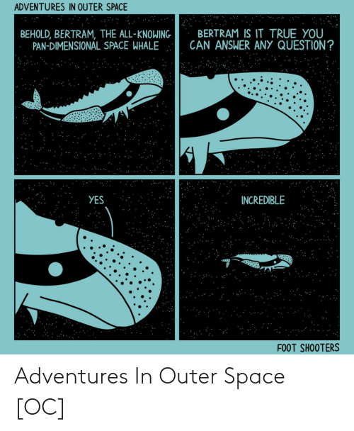 Space: Adventures In Outer Space [OC]