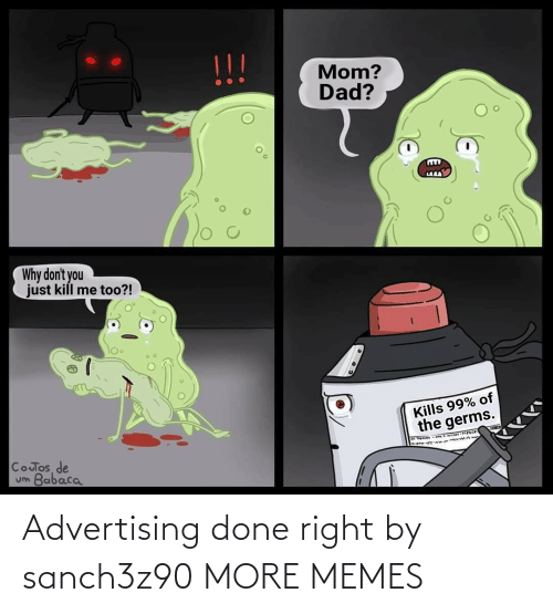 done: Advertising done right by sanch3z90 MORE MEMES
