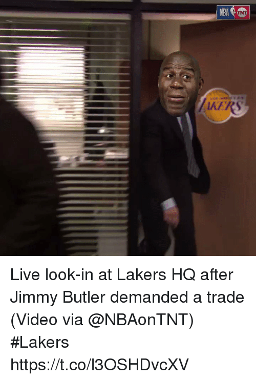 Jimmy Butler, Los Angeles Lakers, and Sports: AERS Live look-in at Lakers HQ after Jimmy Butler demanded a trade   (Video via @NBAonTNT) #Lakers  https://t.co/l3OSHDvcXV