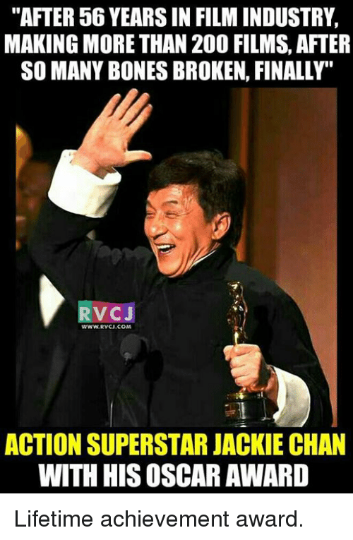 """lifetime achievement award: """"AFTER 56 YEARS IN FILMINDUSTRY.  MAKING MORE THAN 200 FILMS, AFTER  SO MANY BONES BROKEN, FINALLY  VC J  ACTION SUPERSTAR JACKIE CHAN  WITH HISOSCAR AWARD Lifetime achievement award."""