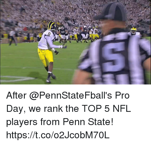 Penn State: After @PennStateFball's Pro Day, we rank the TOP 5 NFL players from Penn State! https://t.co/o2JcobM70L