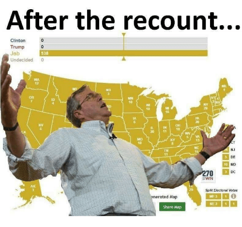 Clinton Trump: After the recount...  Clinton  Trump 0  Jeb  Undecided 0  0  538  WA  12  ND  MH  10  ID  10  29  16  IA  6  20  NV  6  IN18  5VA  13  40  NC  NJ  DE  MD  DC  TN  41  10  Split Electoral Votes  enerated Map  ME31  NE311  Share Map