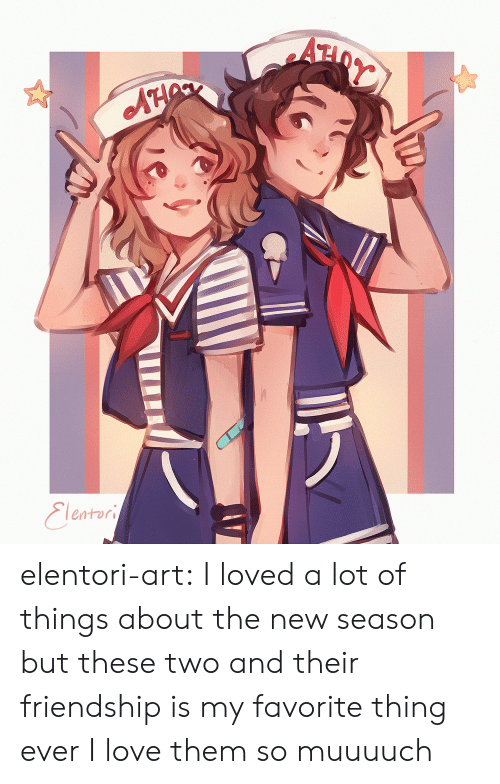 Is My Favorite: AH  Eleatori elentori-art: I loved a lot of things about the new season but these two and their friendship is my favorite thing ever I love them so muuuuch