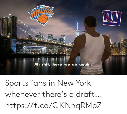 Football, New York, and Nfl: Ah shit, here we g again. Sports fans in New York whenever there's a draft... https://t.co/ClKNhqRMpZ