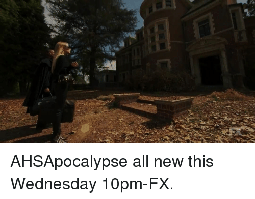 Memes, Wednesday, and 🤖: AHSApocalypse all new this Wednesday 10pm-FX.