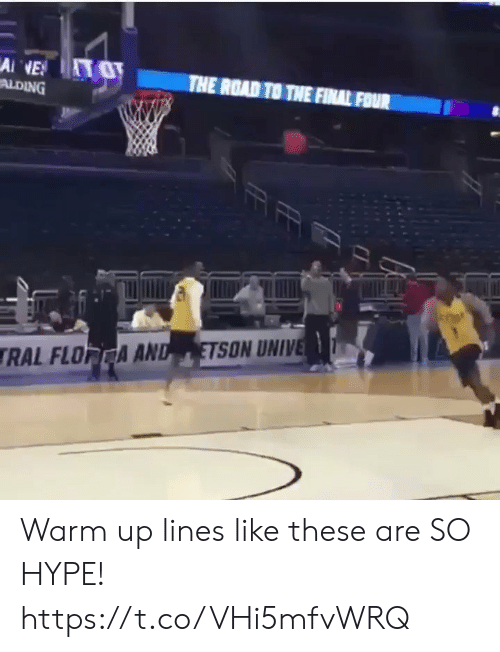 The Road: Ai NE  ALDING  THE ROAD TO THE FINAL FOUR  ETSON UNIVE  RAL FLORCA AND Warm up lines like these are SO HYPE! https://t.co/VHi5mfvWRQ