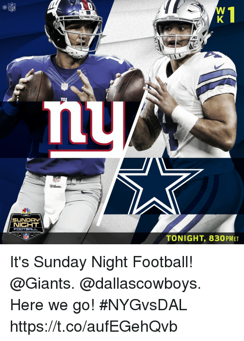 Sunday Night Football: AI  NFI  NFL  Wilson  NICHT  FOOTBALL  TONIGHT, 830PMET It's Sunday Night Football!  @Giants. @dallascowboys. Here we go! #NYGvsDAL https://t.co/aufEGehQvb