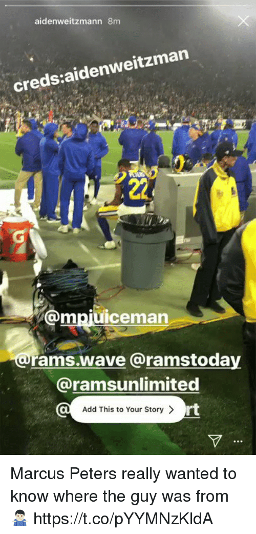 Creds: aidenweitzmann 8m  creds:aidenweitzman  @mpjuiceman  rams.wave @ramstoday  @ramsunlimited  Add This to Your Story >  rt Marcus Peters really wanted to know where the guy was from 🤷🏻♂️ https://t.co/pYYMNzKldA