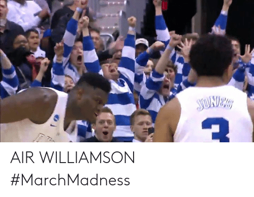marchmadness: AIR WILLIAMSON  #MarchMadness