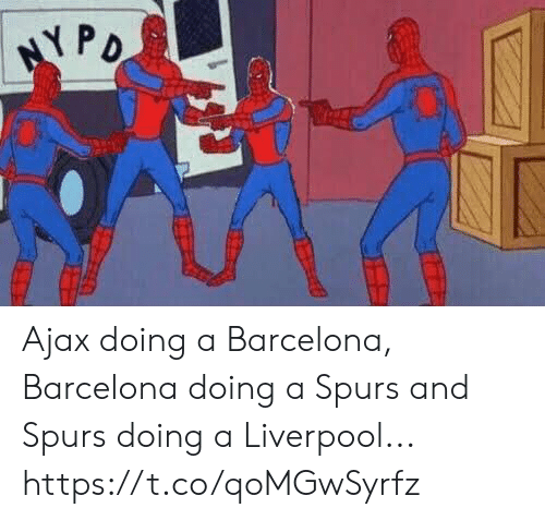 ajax: Ajax doing a Barcelona, Barcelona doing a Spurs and Spurs doing a Liverpool... https://t.co/qoMGwSyrfz