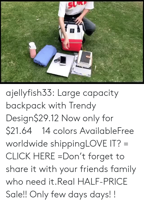 Click, Family, and Friends: ajellyfish33:  Large capacity backpack with Trendy Design$29.12 Now only for $21.64!!14 colors AvailableFree worldwide shippingLOVE IT? = CLICK HERE =Don't forget to share it with your friends  family who need it.Real HALF-PRICE Sale!! Only few days days! !