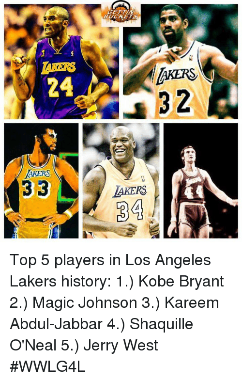 Shaquille O'Neal: AKERS  2  24  AKERS  AKERS  34 Top 5 players in Los Angeles Lakers history:  1.) Kobe Bryant 2.) Magic Johnson 3.) Kareem Abdul-Jabbar 4.) Shaquille O'Neal 5.) Jerry West  #WWLG4L