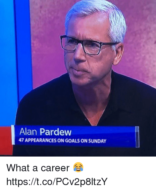 Goals, Soccer, and Sunday: Alan Pardew  47 APPEARANCES ON GOALS ON SUNDAY What a career 😂 https://t.co/PCv2p8ltzY