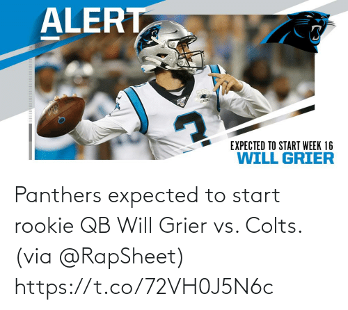 Seasons: ALERT  SEASONS  EXPECTED TO START WEEK 16  WILL GRIER Panthers expected to start rookie QB Will Grier vs. Colts. (via @RapSheet) https://t.co/72VH0J5N6c
