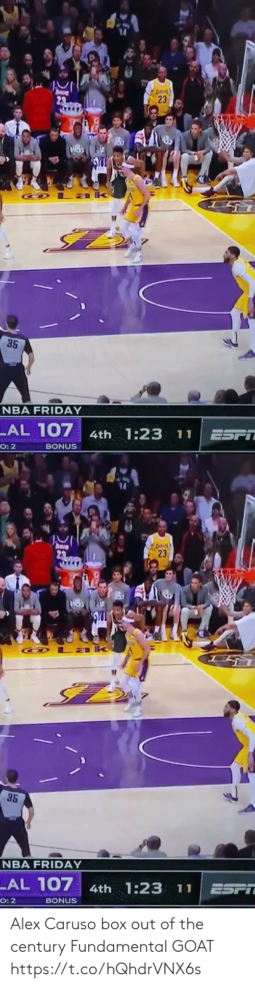 Out Of: Alex Caruso box out of the century  Fundamental GOAT https://t.co/hQhdrVNX6s