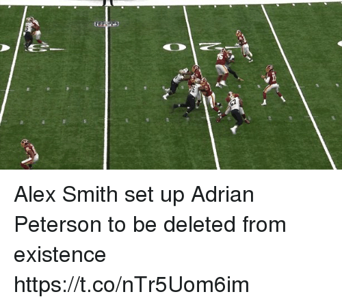 Sizzle: Alex Smith set up Adrian Peterson to be deleted from existence  https://t.co/nTr5Uom6im