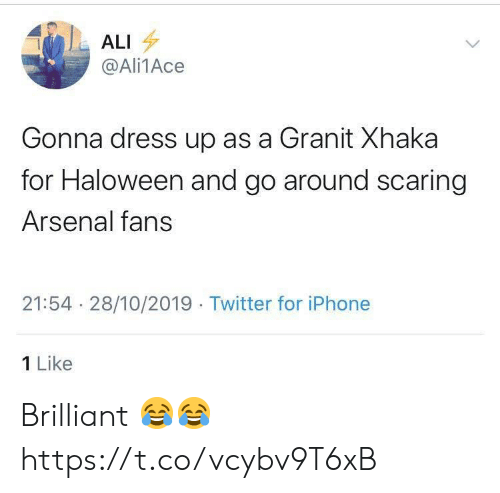 Iphone 1: ALI  @Ali1Ace  Gonna dress up as a Granit Xhaka  for Haloween and go around scaring  Arsenal fans  21:54 28/10/2019 Twitter for iPhone  1 Like Brilliant 😂😂 https://t.co/vcybv9T6xB