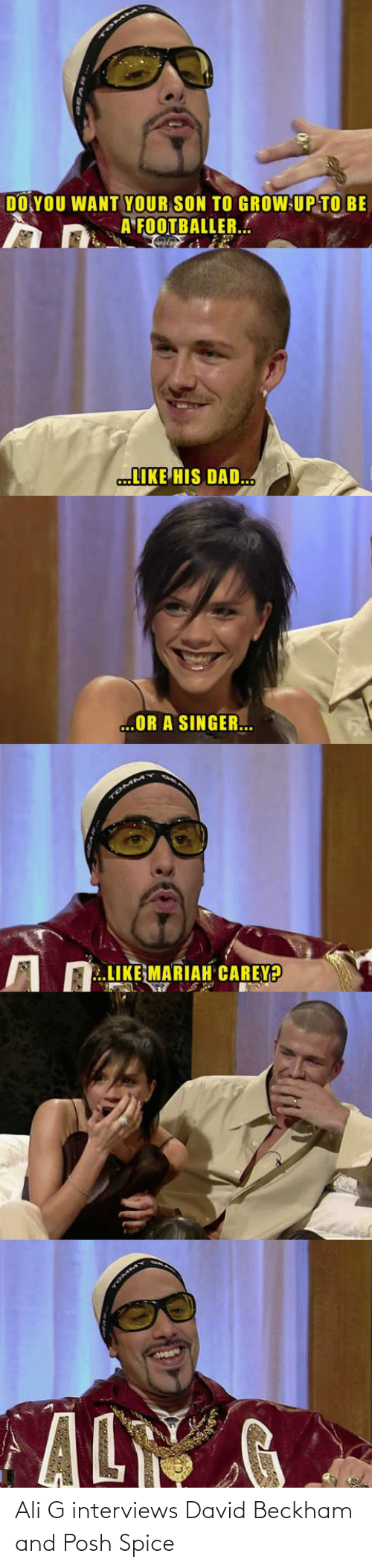 Interviews: Ali G interviews David Beckham and Posh Spice