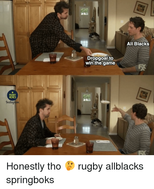 Memes, The Game, and Game: All Blacks  Dropgoal to  win the game  MEMES  In Honestly tho 🤔 rugby allblacks springboks