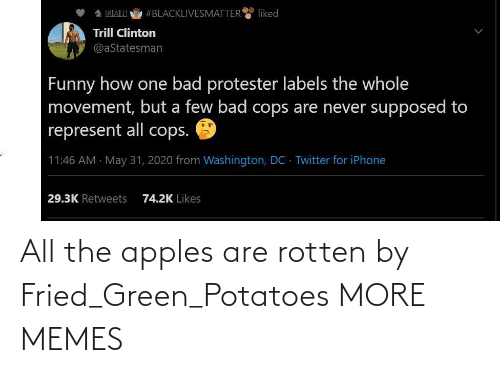 All The: All the apples are rotten by Fried_Green_Potatoes MORE MEMES