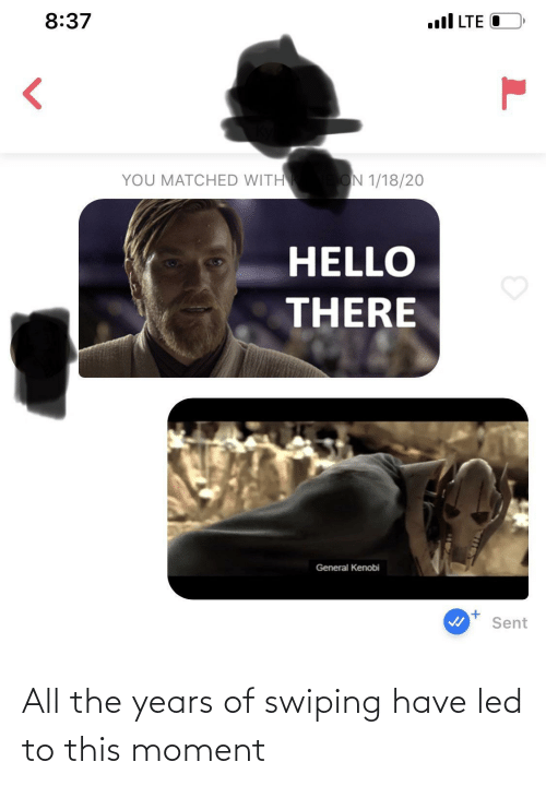 years: All the years of swiping have led to this moment
