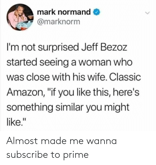 almost: Almost made me wanna subscribe to prime
