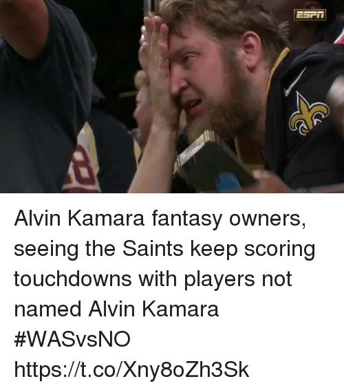 New Orleans Saints, Sports, and Fantasy: Alvin Kamara fantasy owners, seeing the Saints keep scoring touchdowns with players not named Alvin Kamara #WASvsNO https://t.co/Xny8oZh3Sk