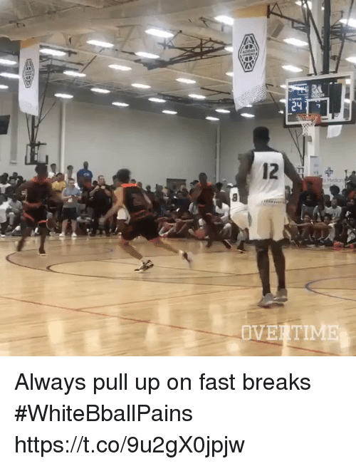fastly: Always pull up on fast breaks #WhiteBballPains https://t.co/9u2gX0jpjw