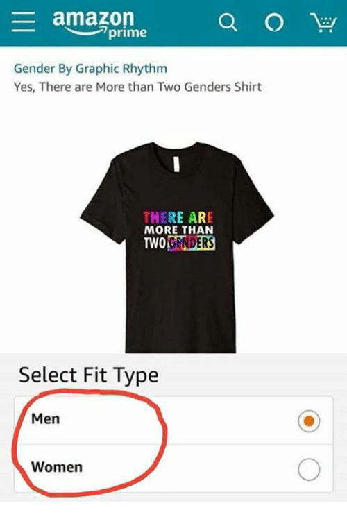 Amazon, Amazon Prime, and Memes: amazon  prime  Gender By Graphic Rhythm  Yes, There are More than Two Genders Shirt  THERE ARE  MORE THAN  TWOGENDERS  Select Fit Type  Men  Women