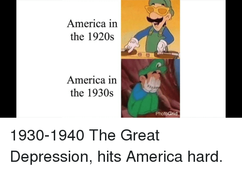 America, Depression, and Great Depression: America in  the 1920s  America in  the 1930s  PhotoGrid 1930-1940 The Great Depression, hits America hard.