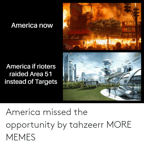 Opportunity: America missed the opportunity by tahzeerr MORE MEMES