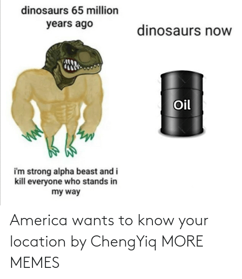 Wants: America wants to know your location by ChengYiq MORE MEMES