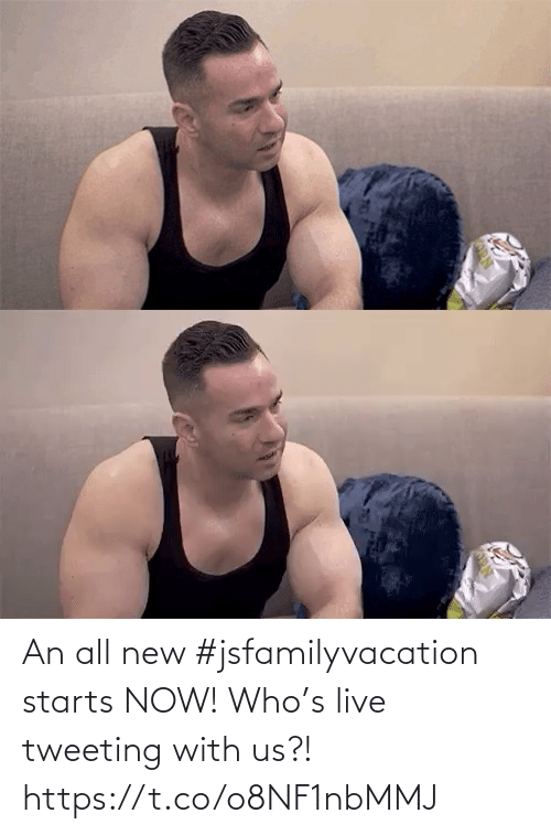 Starts: An all new #jsfamilyvacation starts NOW! Who's live tweeting with us?! https://t.co/o8NF1nbMMJ
