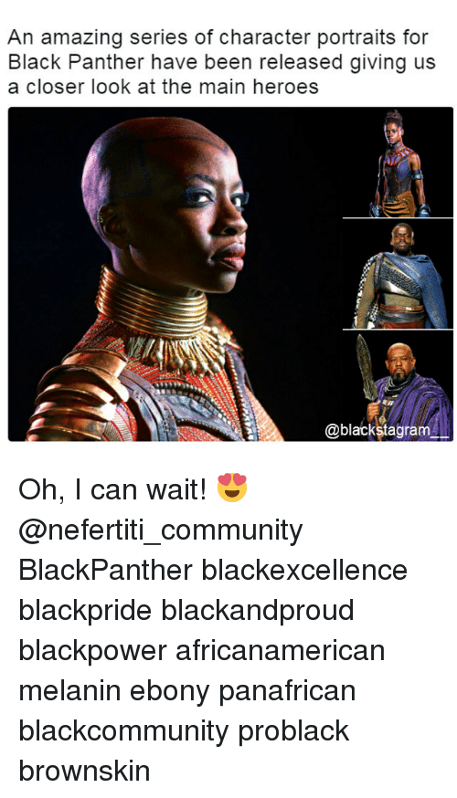 the maine: An amazing series of character portraits for  Black Panther have been released giving us  a closer look at the main heroes  @blackstagram Oh, I can wait! 😍 @nefertiti_community BlackPanther blackexcellence blackpride blackandproud blackpower africanamerican melanin ebony panafrican blackcommunity problack brownskin
