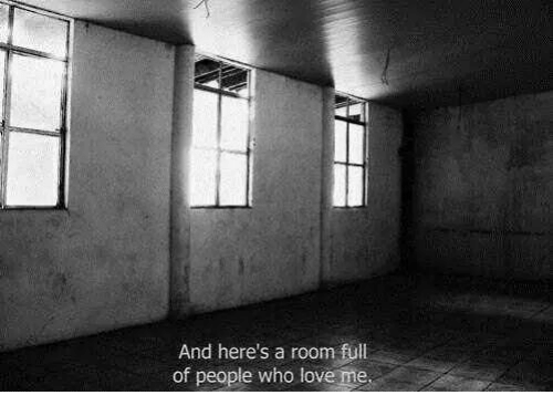 Love, Who, and People: And here's a room ful  of people who love me