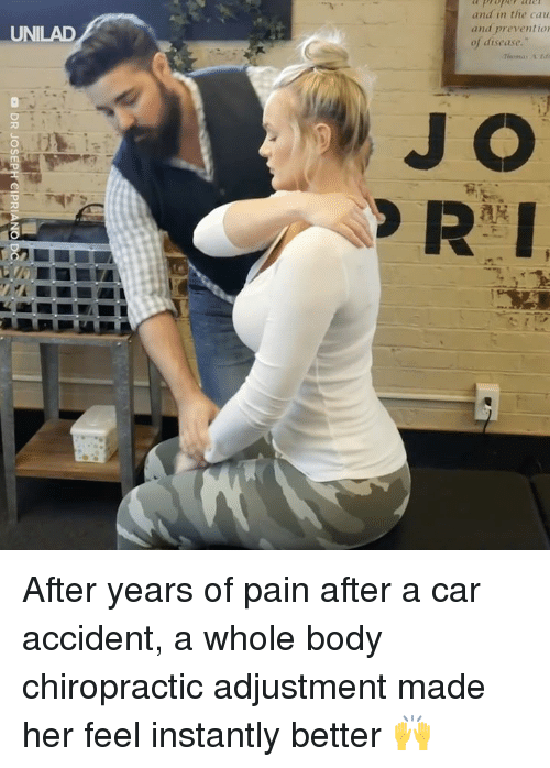 Dank, Pain, and 🤖: and in the cau  and preventio  of disease.  UNILAD  J O  ma After years of pain after a car accident, a whole body chiropractic adjustment made her feel instantly better 🙌