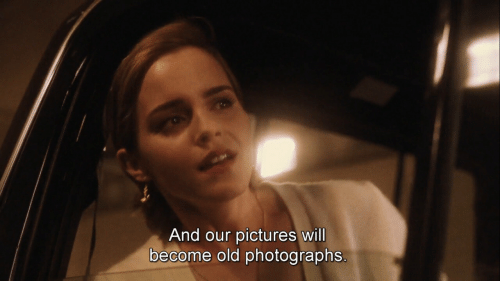 Pictures, Old, and Will: And our pictures will  become old photographs