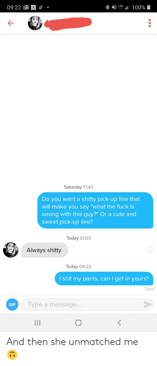 then: And then she unmatched me 🙃