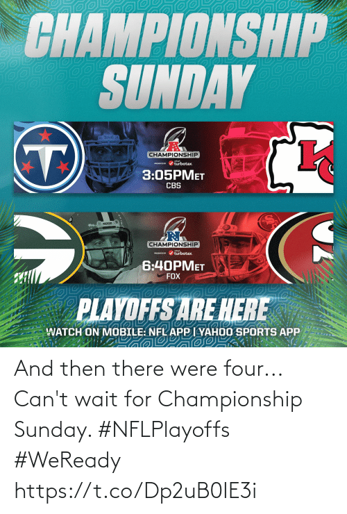 Sunday: And then there were four...  Can't wait for Championship Sunday. #NFLPlayoffs #WeReady https://t.co/Dp2uB0IE3i