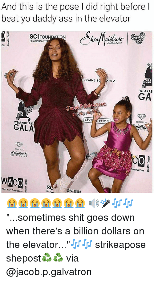 "Yo Daddy: And this is the pose l did right before l  beat yo daddy ass in the elevator  SCIFOUN  ISN  SHAWN CARTER  1912  cur  RRAINE S  ARTZ  WEARAB  GA  LIVE ATIO  TEQUILA  WEARABLE ART  and  @iamante.  an occur  ACO  here Art Can Occur  ATION  SHAM 😭😭😭😭😭😭😭 🔊🎤🎶🎶""...sometimes shit goes down when there's a billion dollars on the elevator...""🎶🎶 strikeapose shepost♻♻ via @jacob.p.galvatron"