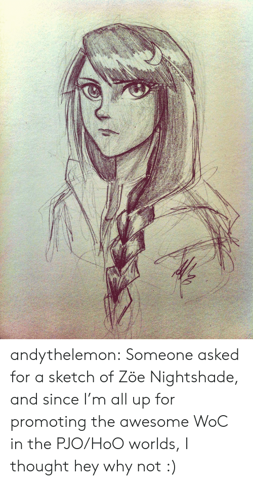 Target, Tumblr, and Blog: andythelemon:  Someone asked for a sketch of Zöe Nightshade, and since I'm all up for promoting the awesome WoC in the PJO/HoO worlds, I thought hey why not :)