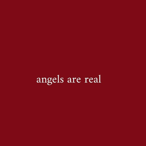 Angels, Real, and Are: angels are real