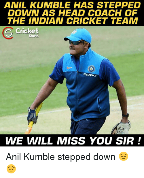 we will miss you: ANIL KUMBLE HAS STEPPED  DOWN AS HEAD COACH OF  THE INDIAN CRICKET TEAM  Cricket  S Shots  WE WILL MISS YOU SIR Anil Kumble stepped down 😔😔