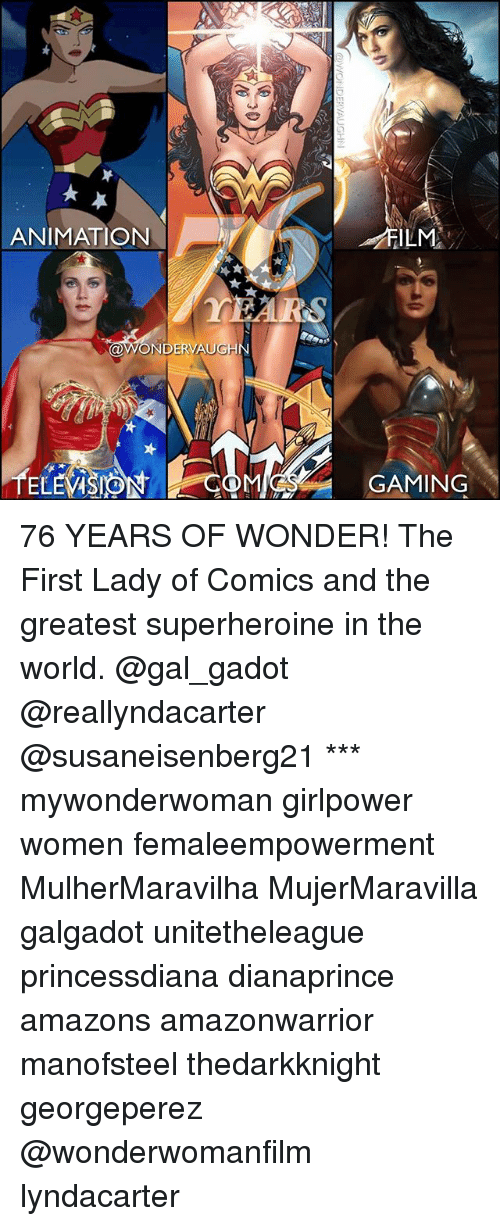 nwo: ANIMATION  YEARS  NWO  DER AU  EL  ILM  GAMING 76 YEARS OF WONDER! The First Lady of Comics and the greatest superheroine in the world. @gal_gadot @reallyndacarter @susaneisenberg21 *** mywonderwoman girlpower women femaleempowerment MulherMaravilha MujerMaravilla galgadot unitetheleague princessdiana dianaprince amazons amazonwarrior manofsteel thedarkknight georgeperez @wonderwomanfilm lyndacarter