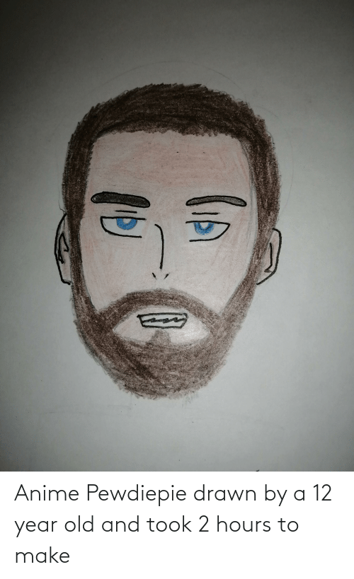 12 Year: Anime Pewdiepie drawn by a 12 year old and took 2 hours to make